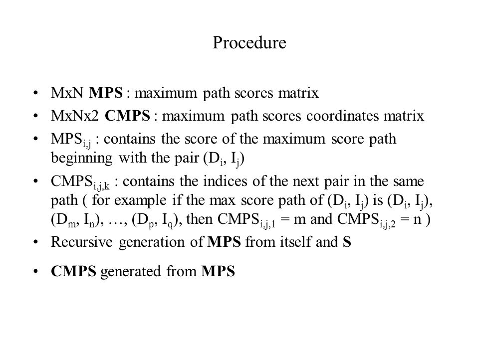 Procedure MxN MPS : maximum path scores matrix