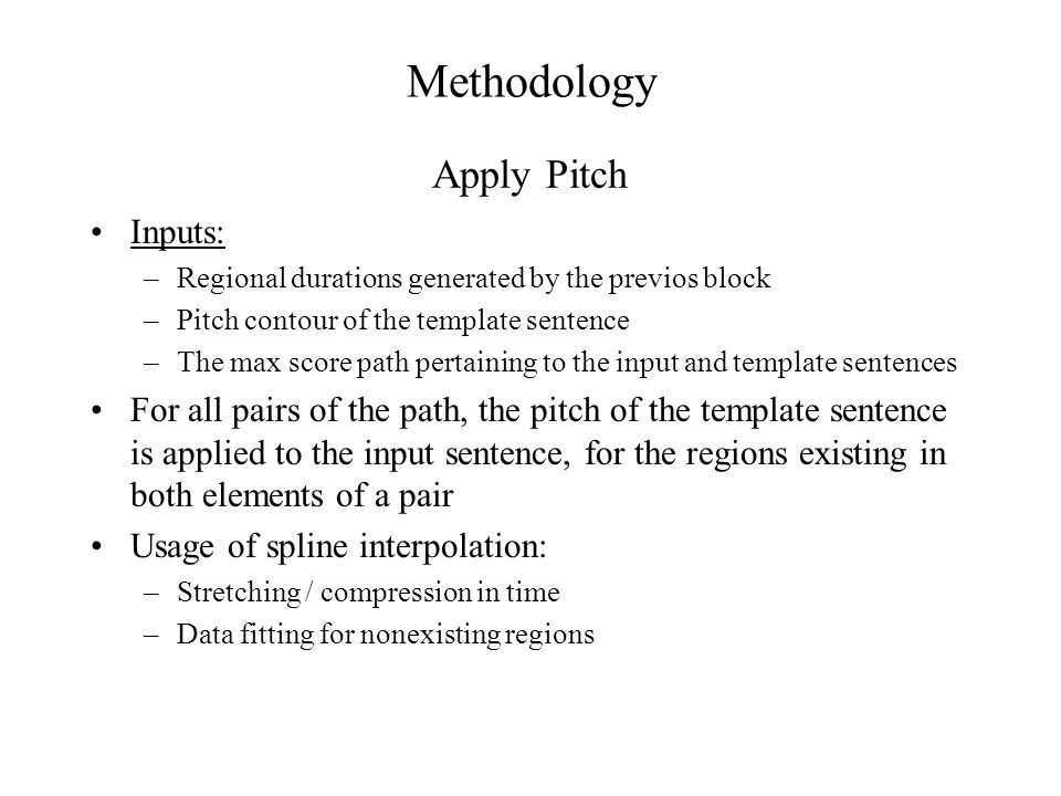 Methodology Apply Pitch Inputs: