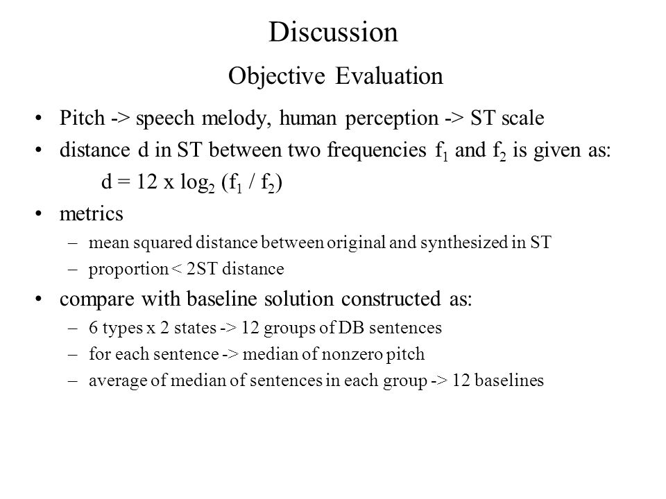 Discussion Objective Evaluation