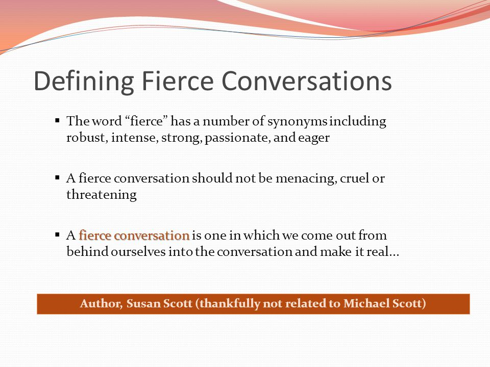 Defining Fierce Conversations
