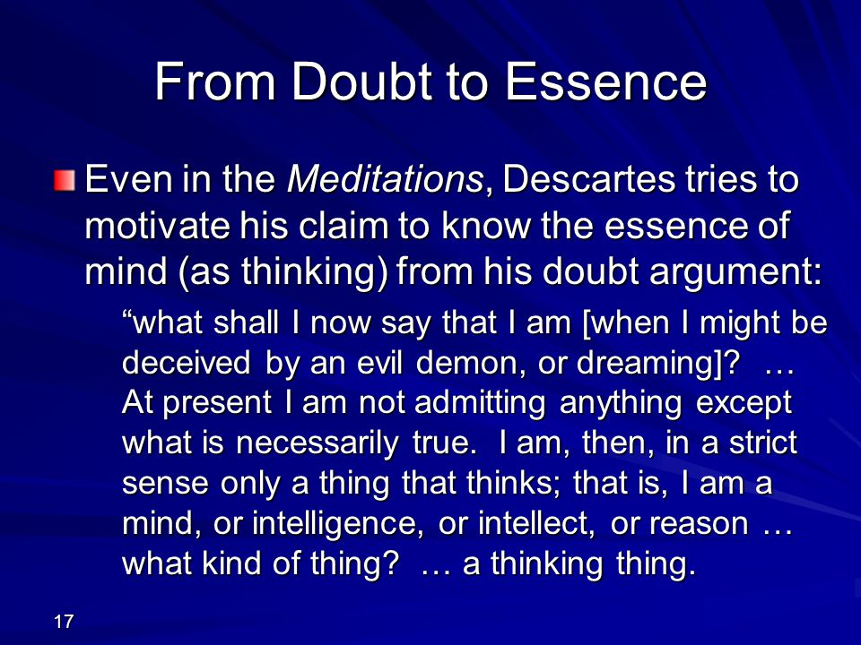 From Doubt to Essence