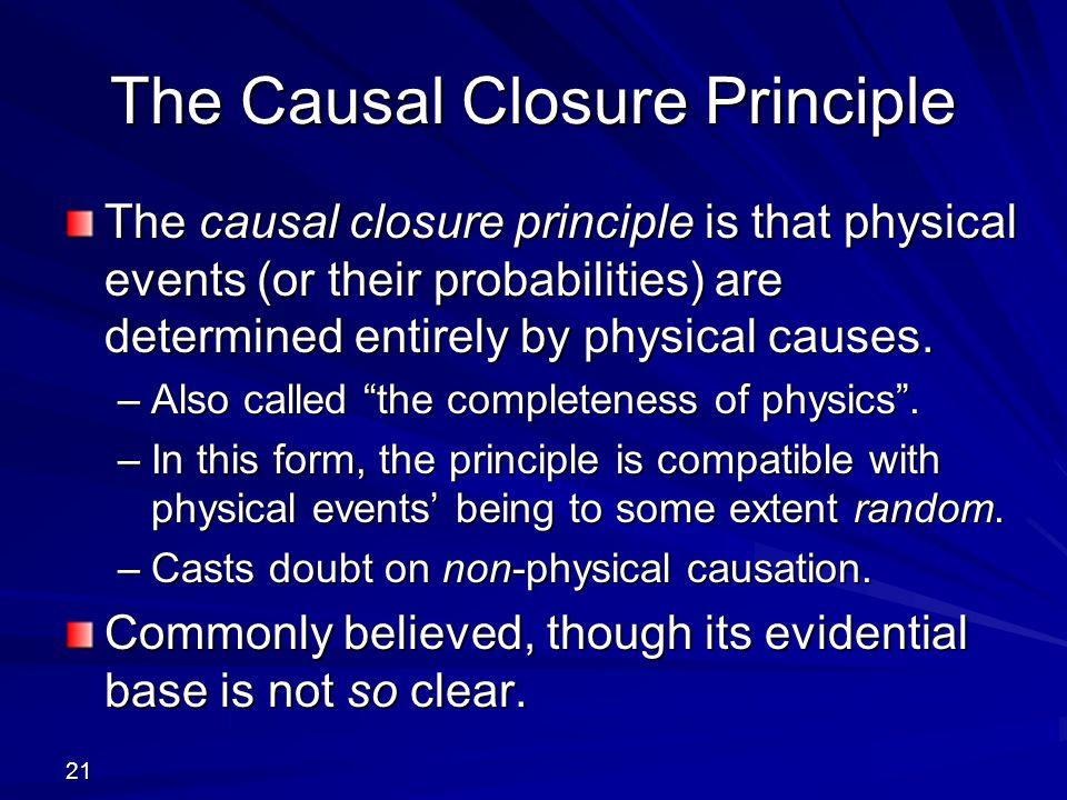 The Causal Closure Principle
