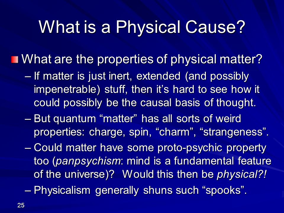 What is a Physical Cause