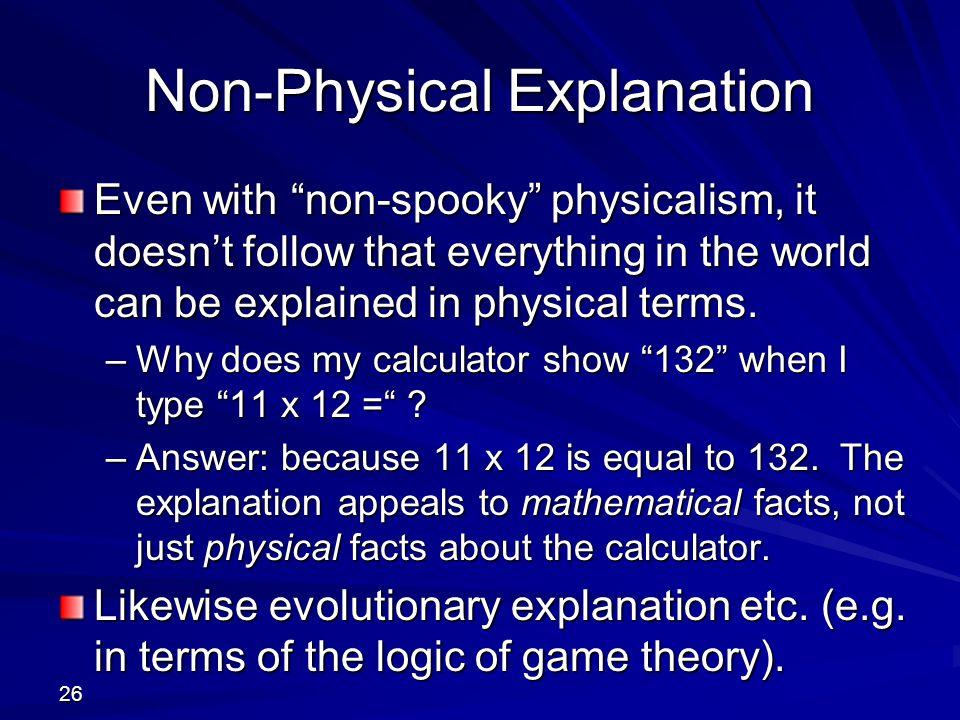 Non-Physical Explanation