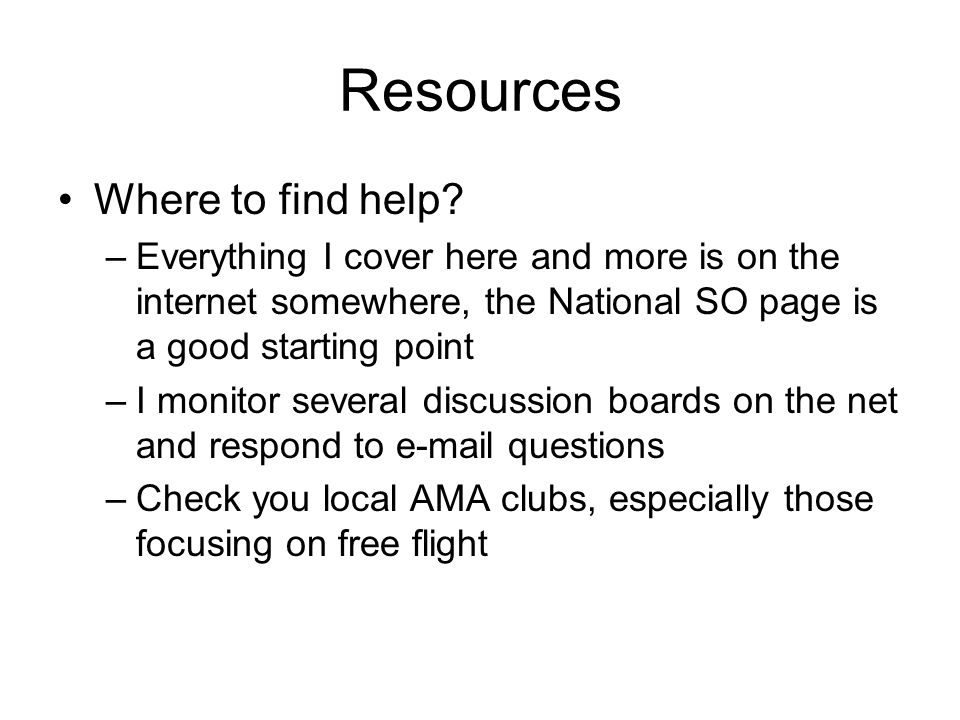 Resources Where to find help