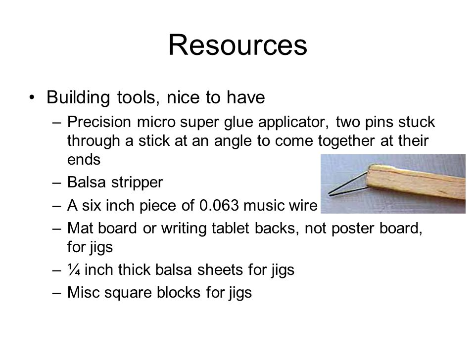 Resources Building tools, nice to have