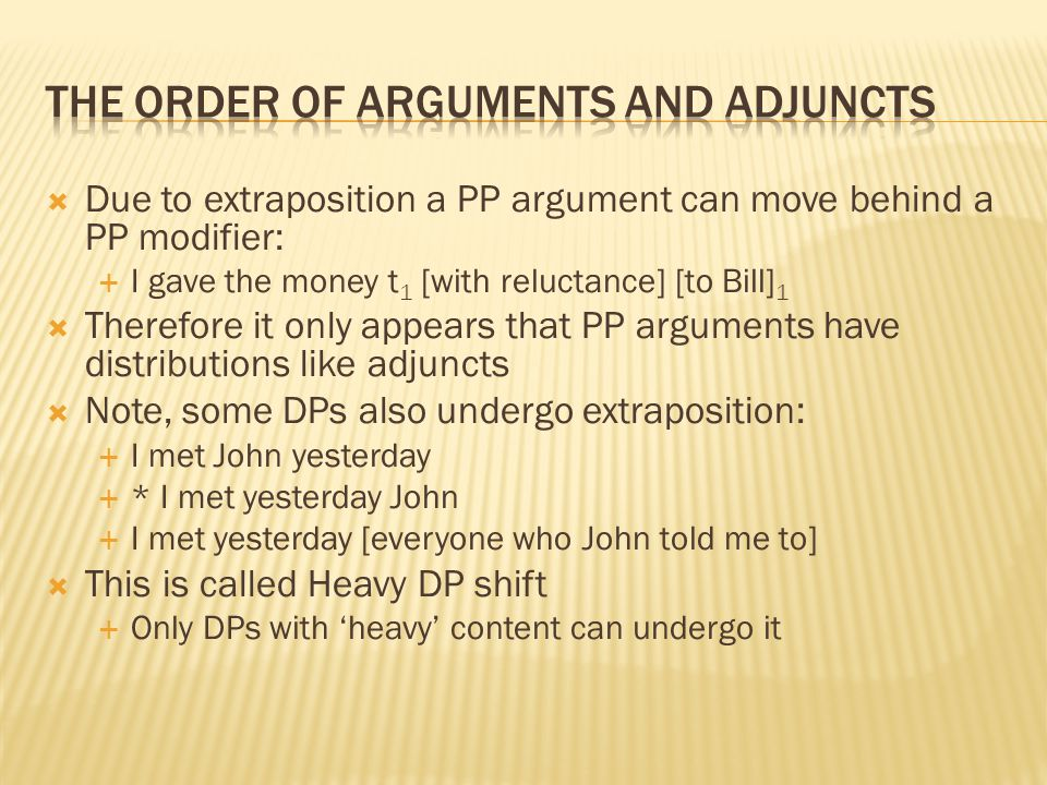 The order of arguments and adjuncts