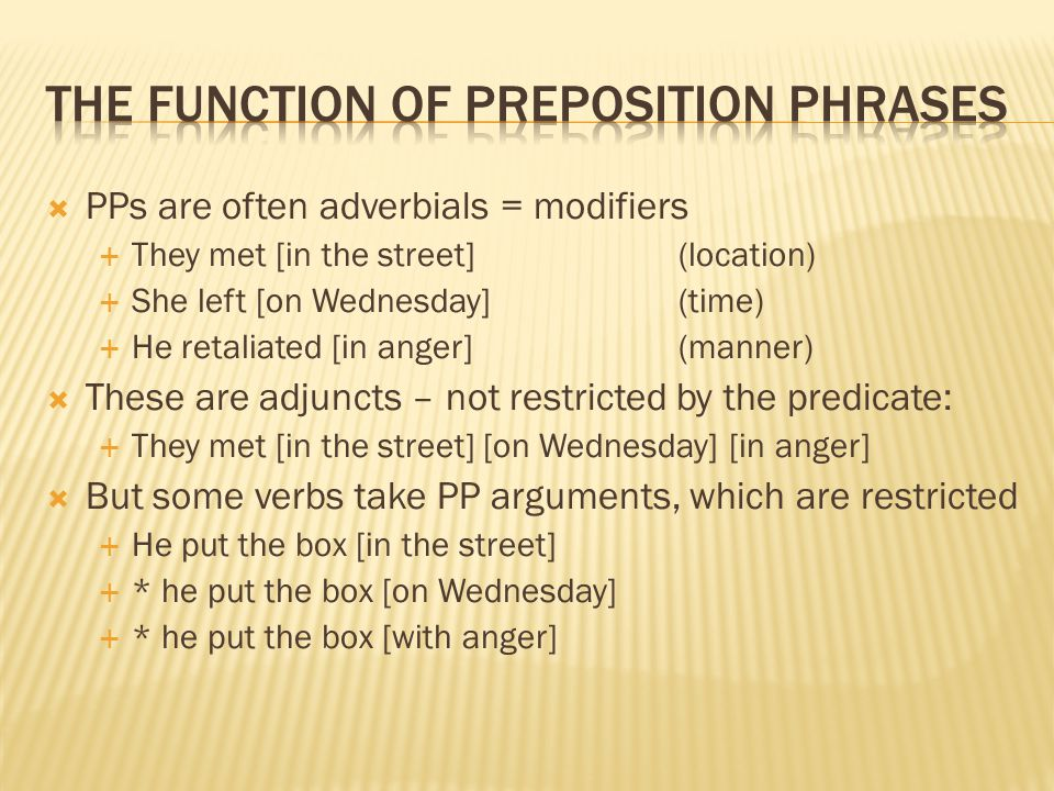 The function of preposition phrases
