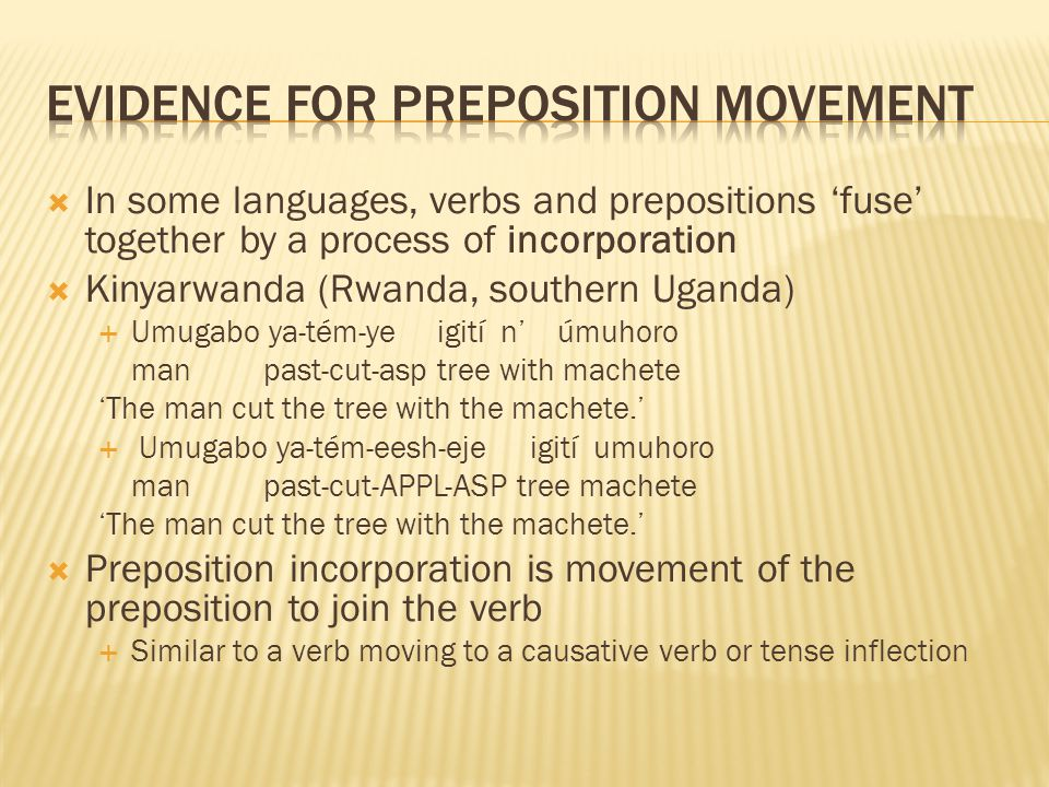 Evidence for preposition movement