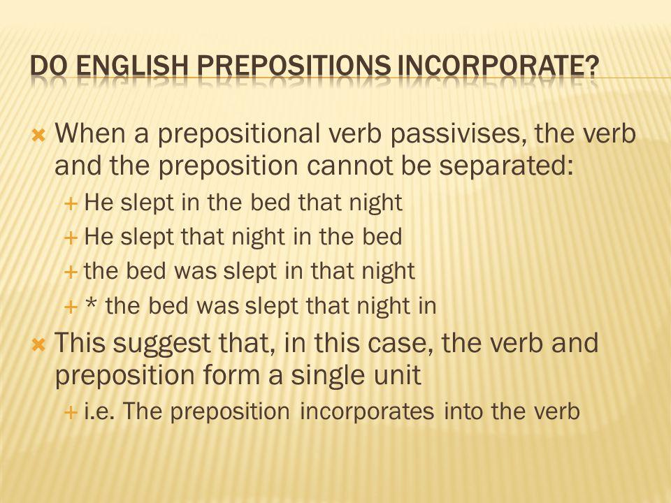 Do english prepositions incorporate