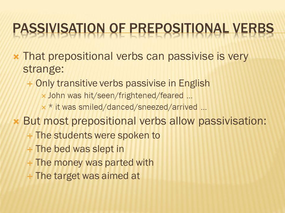 Passivisation of prepositional verbs