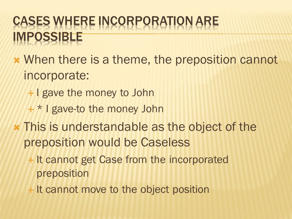 Cases where incorporation are impossible