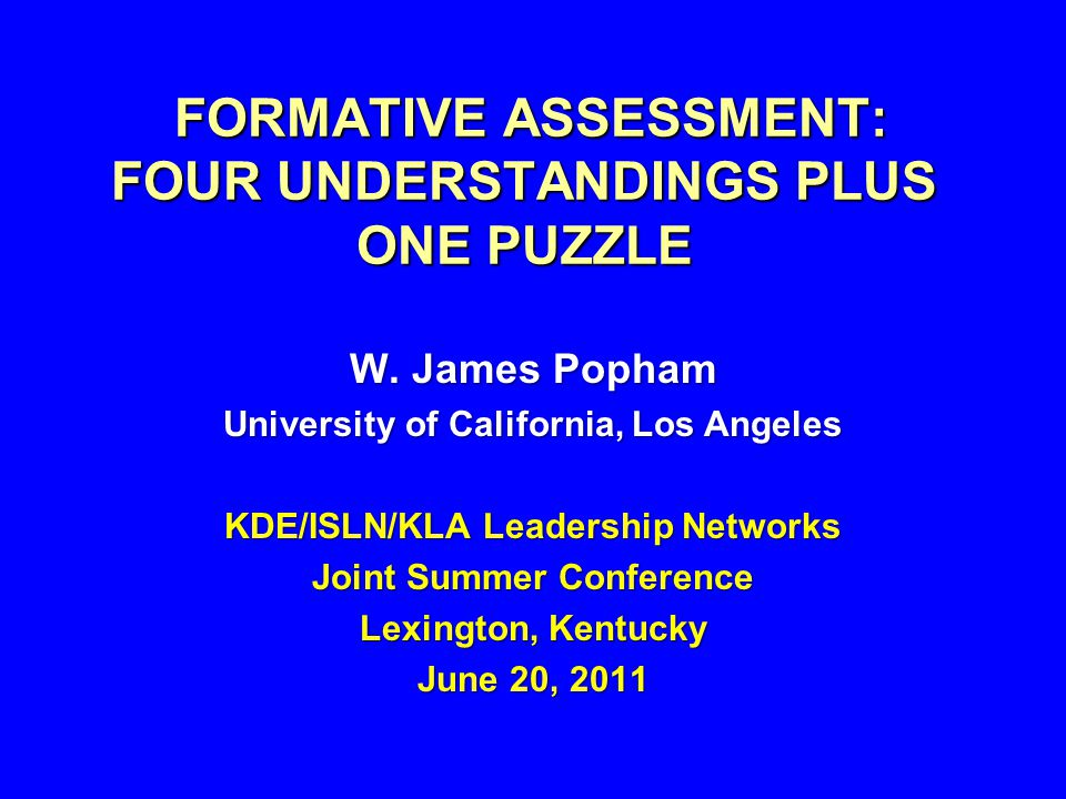 FORMATIVE ASSESSMENT: FOUR UNDERSTANDINGS PLUS ONE PUZZLE