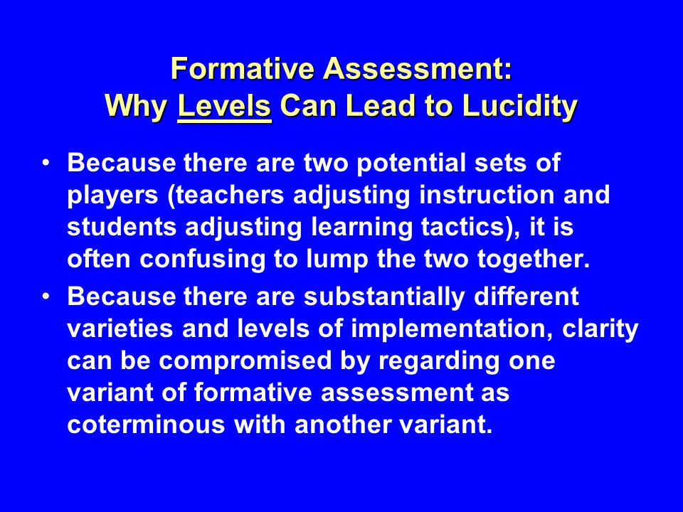 Formative Assessment: Why Levels Can Lead to Lucidity