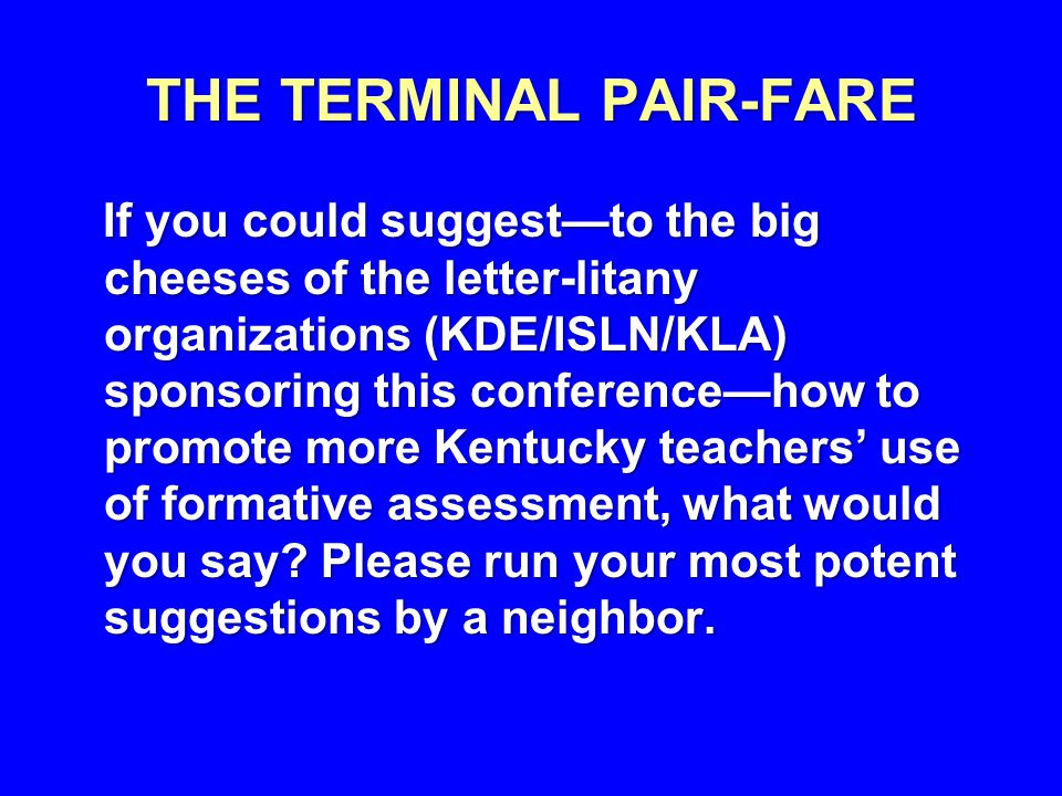 THE TERMINAL PAIR-FARE