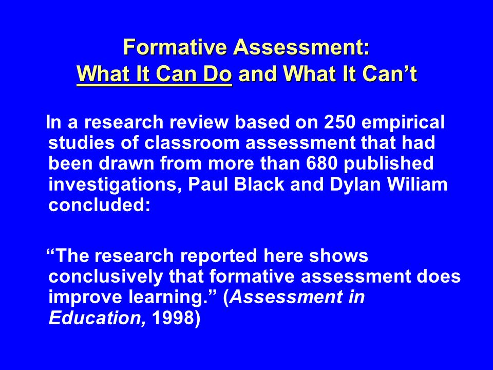 Formative Assessment: What It Can Do and What It Can't