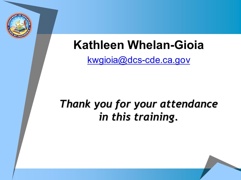Kathleen Whelan-Gioia Thank you for your attendance