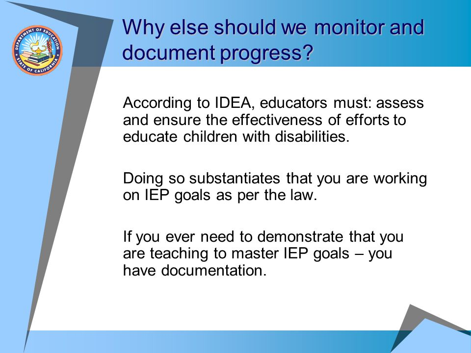 Why else should we monitor and document progress
