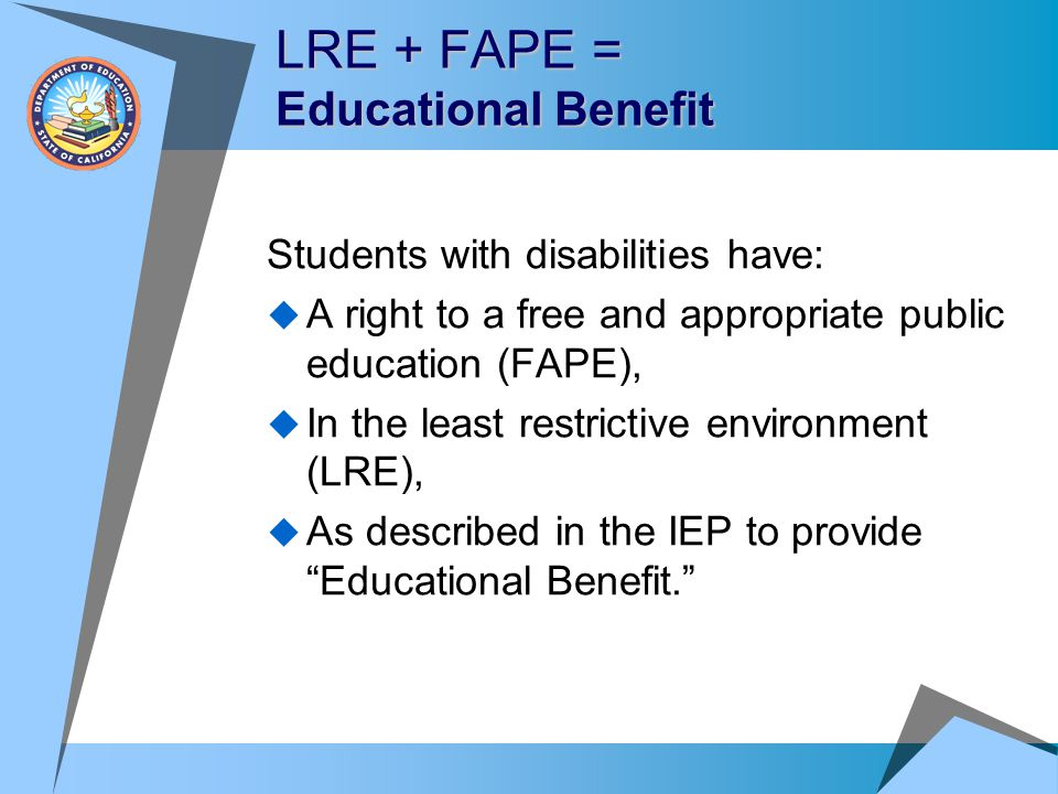 LRE + FAPE = Educational Benefit