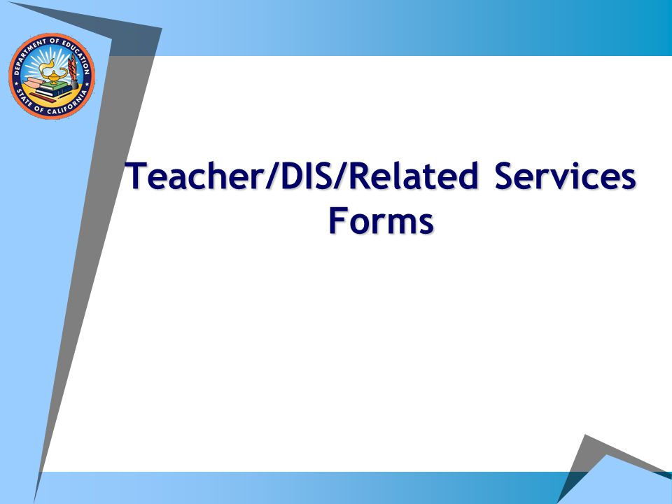 Teacher/DIS/Related Services Forms