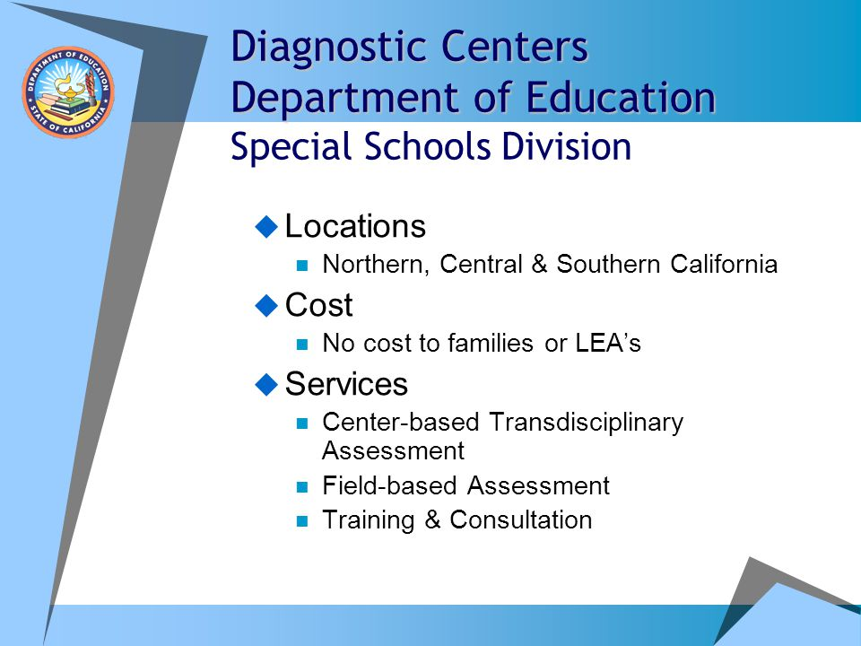 Diagnostic Centers Department of Education Special Schools Division