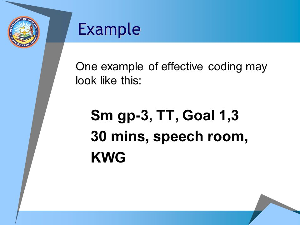 Example Sm gp-3, TT, Goal 1,3 30 mins, speech room, KWG