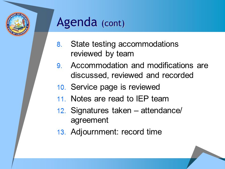Agenda (cont) State testing accommodations reviewed by team