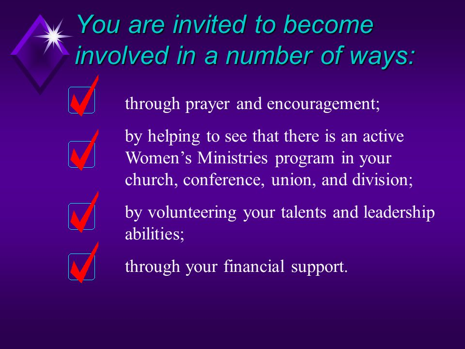 You are invited to become involved in a number of ways: