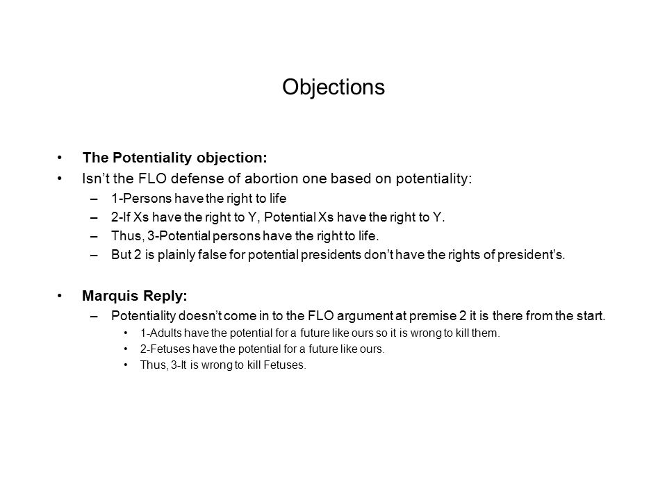 Objections The Potentiality objection: