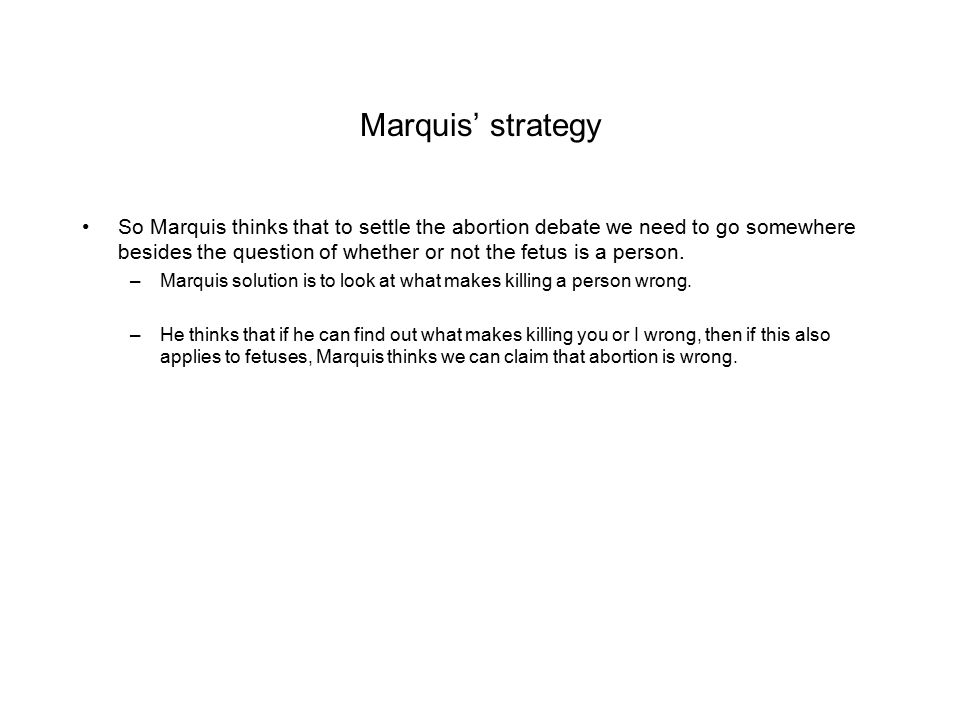 Marquis' strategy