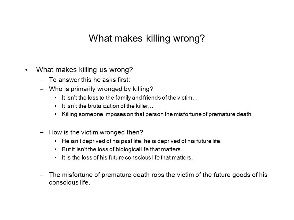 What makes killing wrong