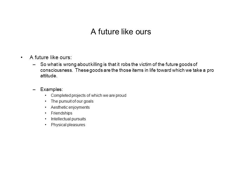 A future like ours A future like ours: