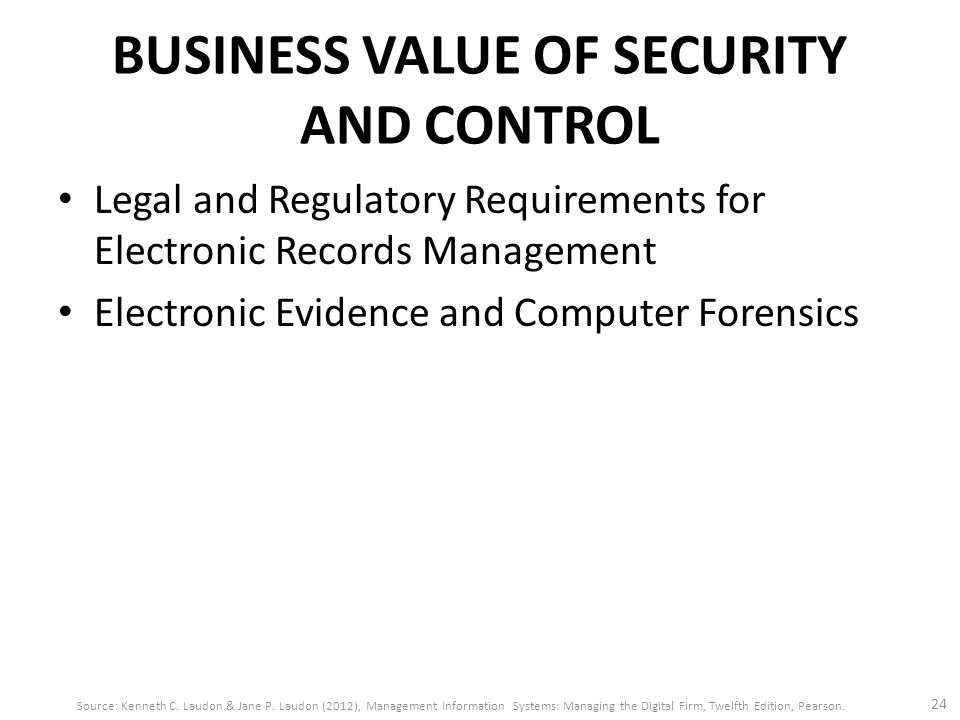 "what is the business value of security and control A lot of organizations right now, especially corporate boards, are very concerned  about security and the never-ending question: ""are you doing."