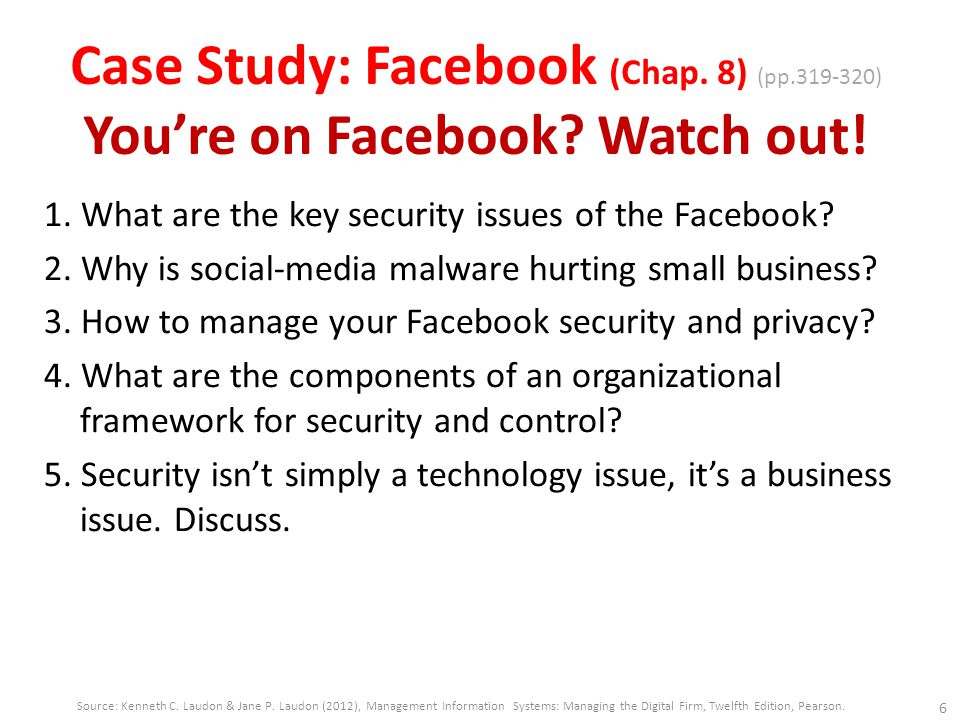 Case Study: Facebook (Chap. 8) (pp. 319-320) You're on Facebook