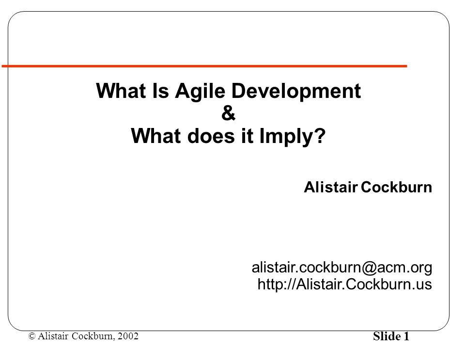 What Is Agile Development & What does it Imply