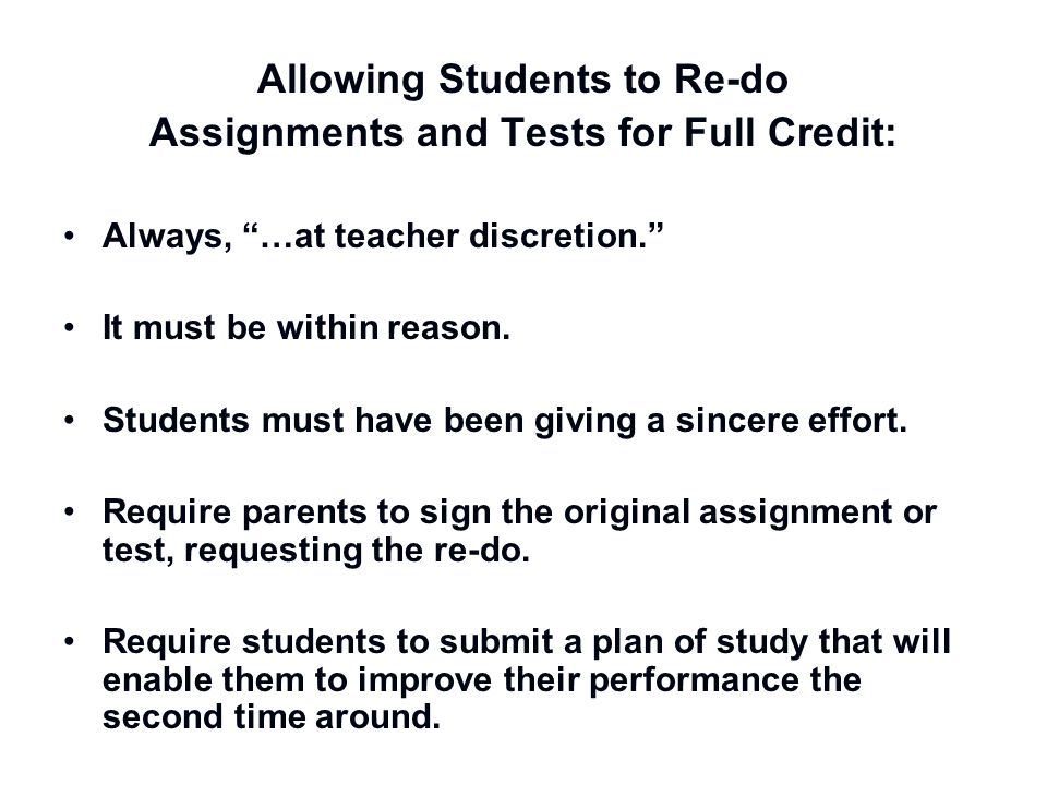 Allowing Students to Re-do Assignments and Tests for Full Credit: