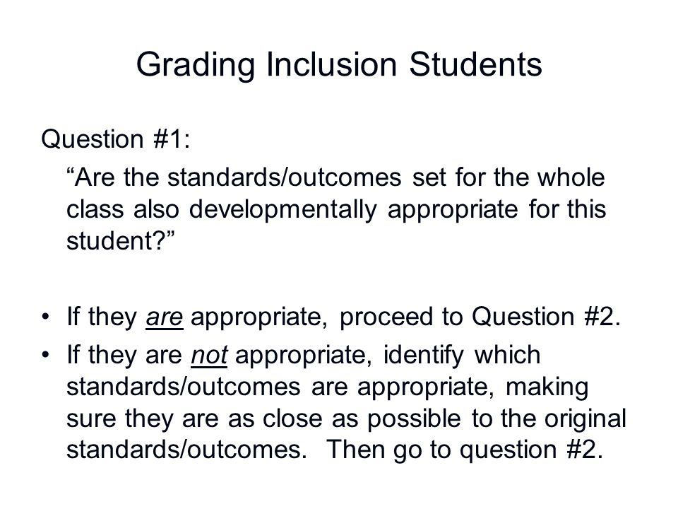 Grading Inclusion Students