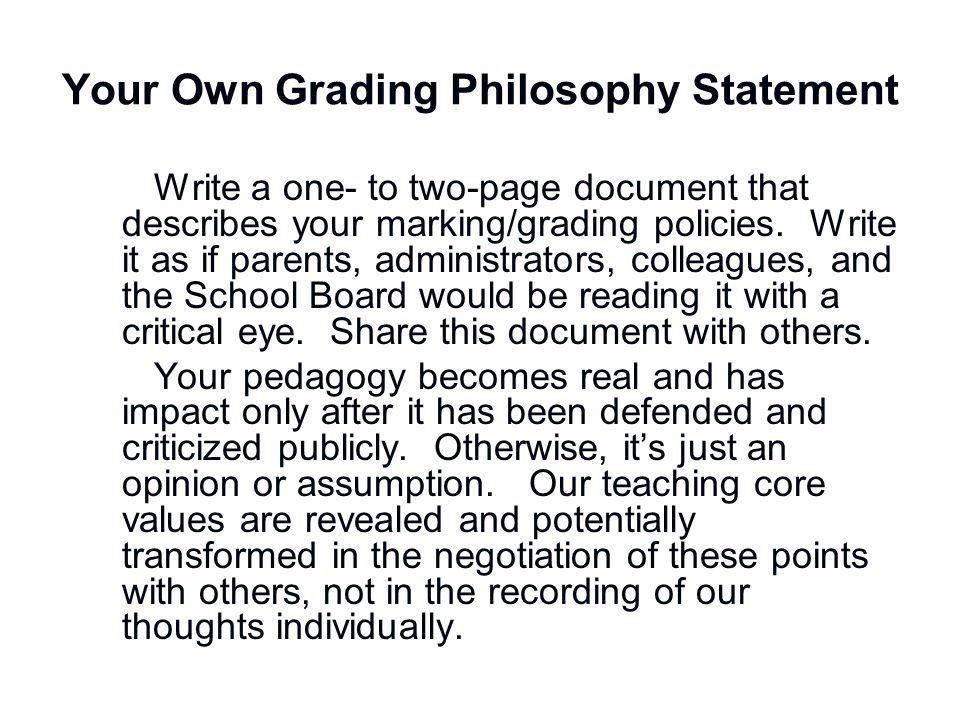 Your Own Grading Philosophy Statement