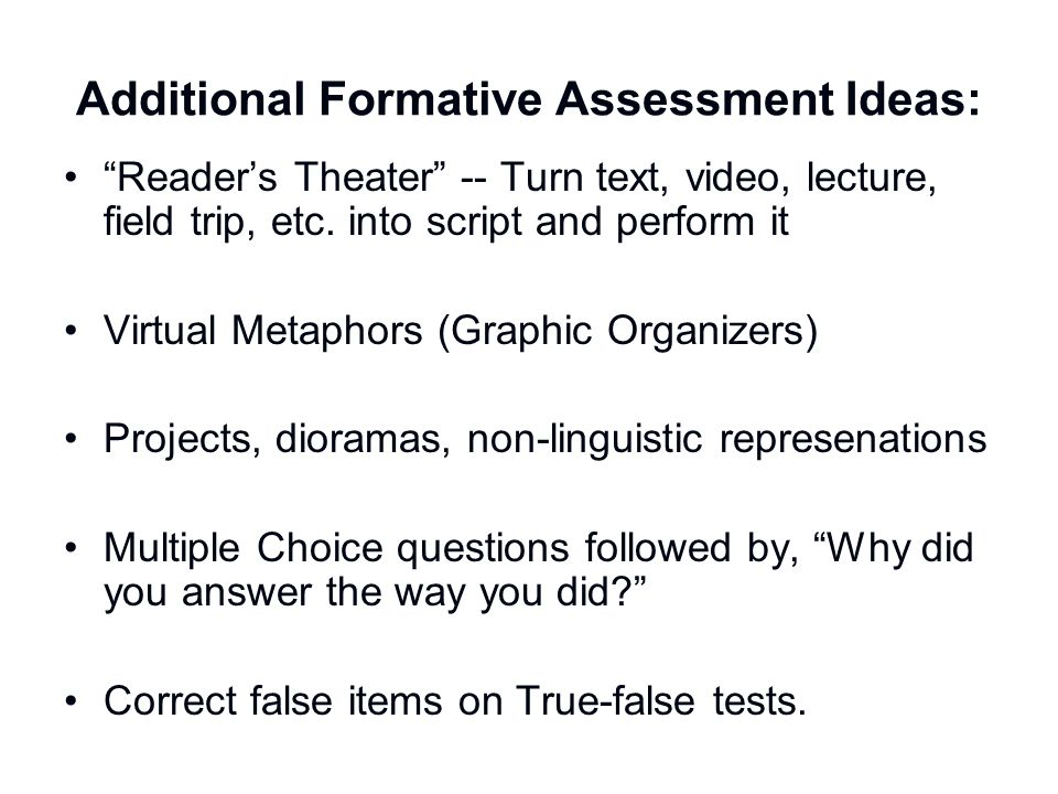 Additional Formative Assessment Ideas: