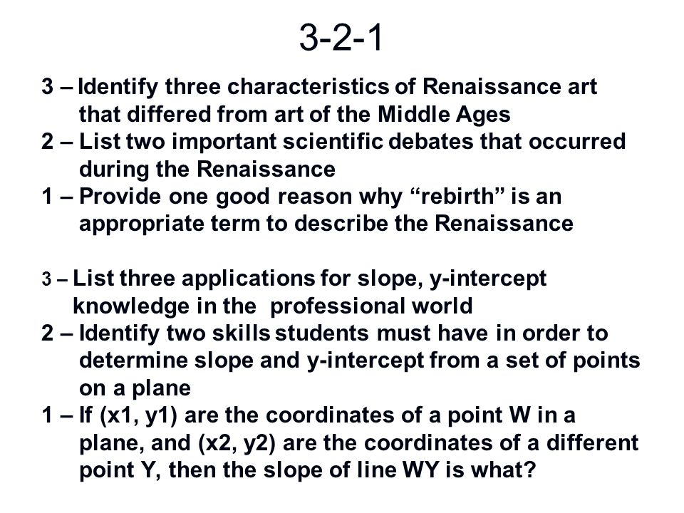 3-2-1 3 – Identify three characteristics of Renaissance art
