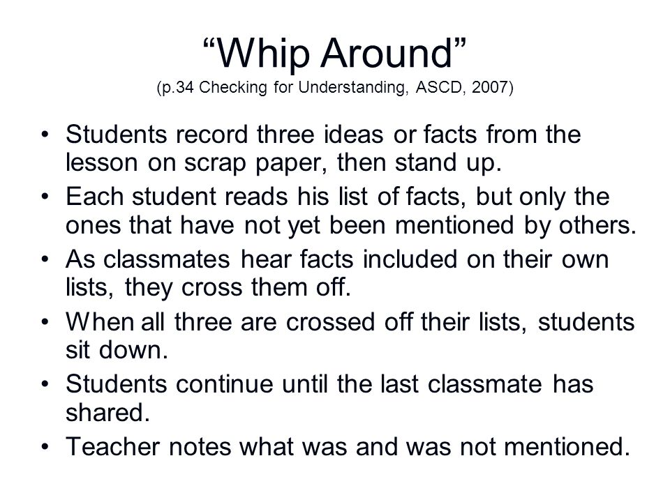 Whip Around (p.34 Checking for Understanding, ASCD, 2007)