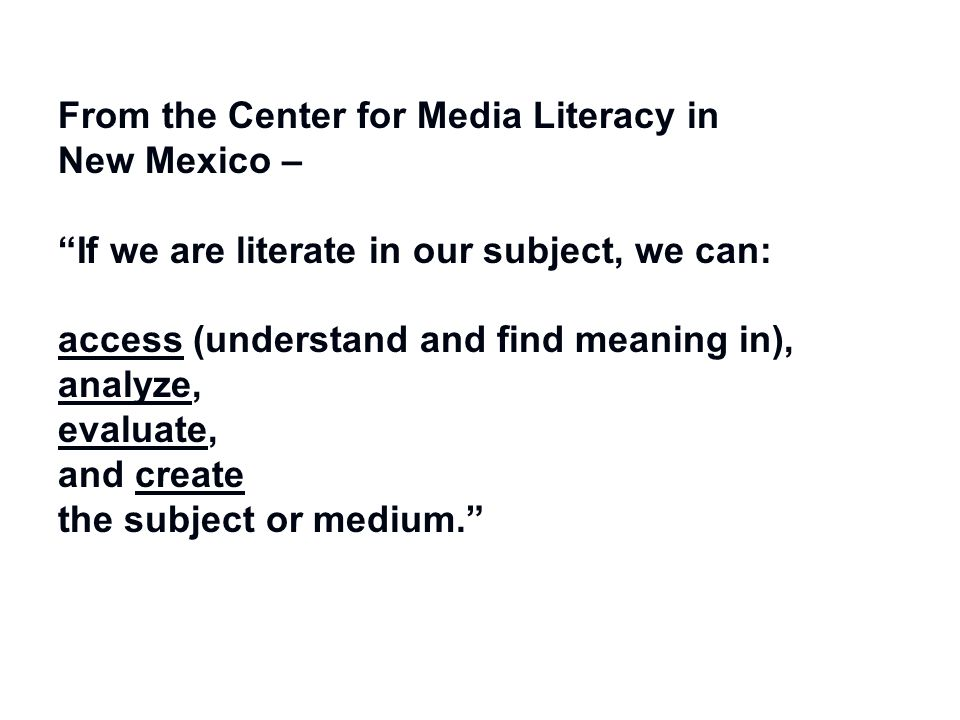 From the Center for Media Literacy in