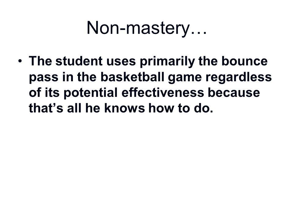 Non-mastery…