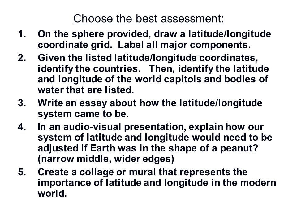 Choose the best assessment: