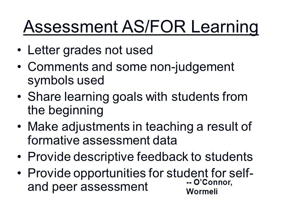 Assessment AS/FOR Learning