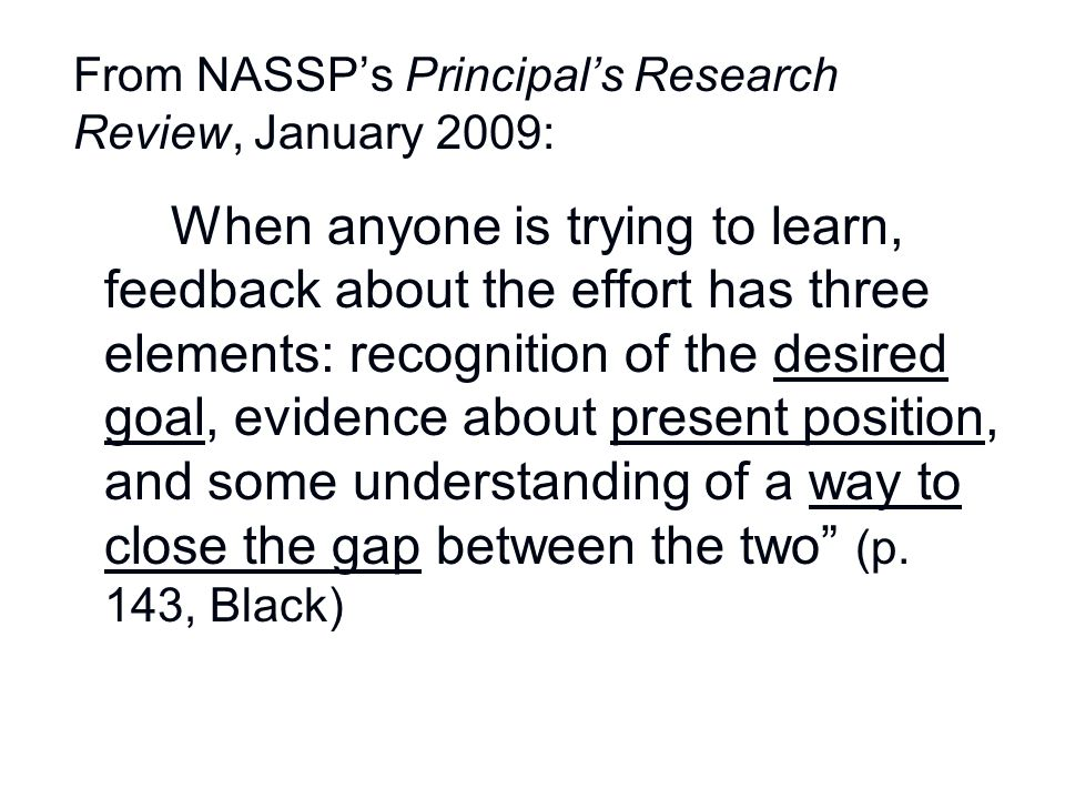 From NASSP's Principal's Research Review, January 2009: