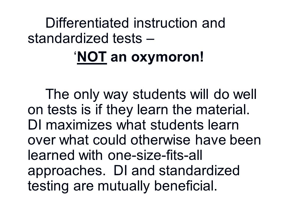 Differentiated instruction and standardized tests – 'NOT an oxymoron