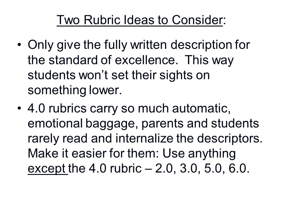 Two Rubric Ideas to Consider: