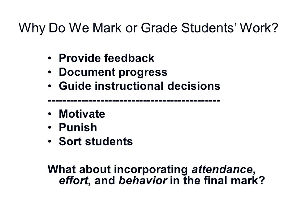 Why Do We Mark or Grade Students' Work