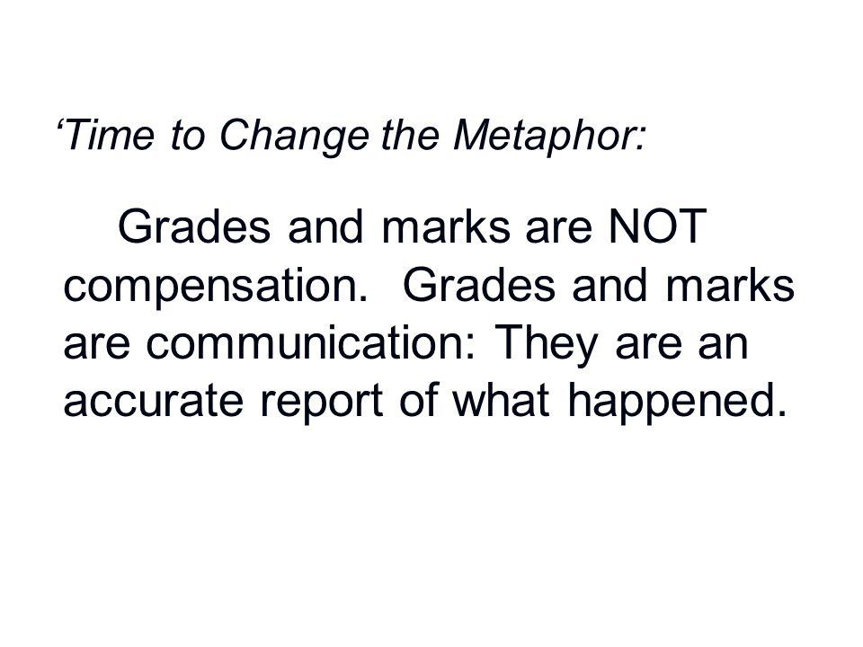 'Time to Change the Metaphor: